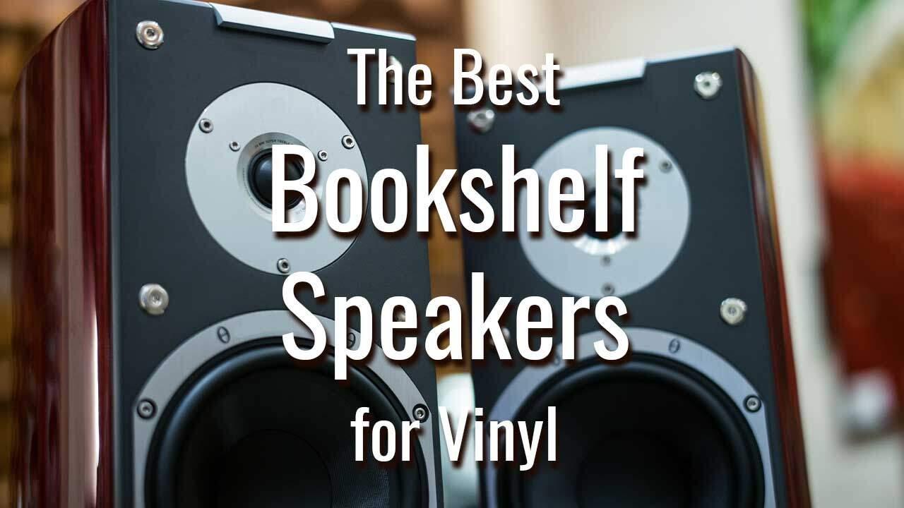 Best Bookshelf Speakers Under 300 Guide For 2019